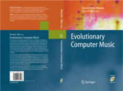 Biles, John Al - Evolutionary Computer Music, e-bok
