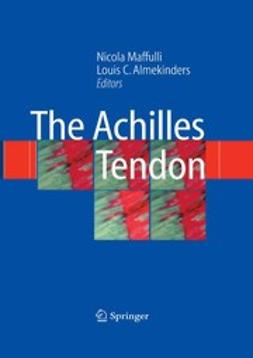 Almekinders, Louis C. - The Achilles Tendon, e-kirja