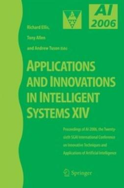 Ellis, Richard - Applications and Innovations in Intelligent Systems XIV, ebook