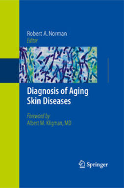 Norman, Robert A. - Diagnosis of Aging Skin Diseases, ebook