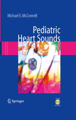 McConnell, Michael E. - Pediatric Heart Sounds, e-bok