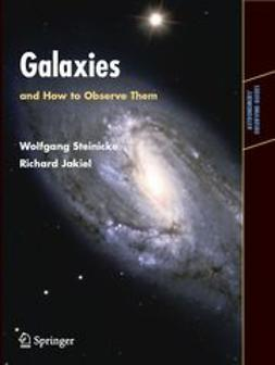 Steinicke, Wolfgang - Galaxies and How to Observe Them, ebook