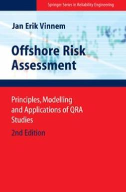 Vinnem, Jan Erik - Offshore Risk Assessment, ebook