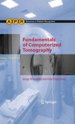 Herman, Gabor T. - Fundamentals of Computerized Tomography, ebook