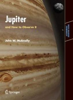 McAnally, John W. - Jupiter and How to Observe It, ebook