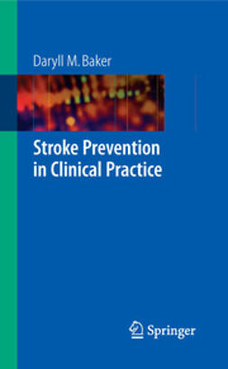 Baker, Daryll M. - Stroke Prevention in Clinical Practice, ebook