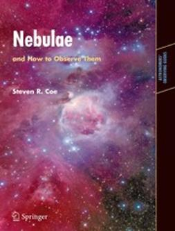 Coe, Steven R. - Nebulae and How to Observe Them, ebook