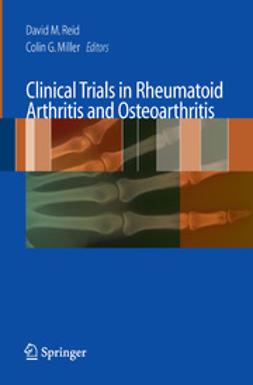 Miller, Colin G. - Clinical Trials in Rheumatoid Arthritis and Osteoarthritis, ebook