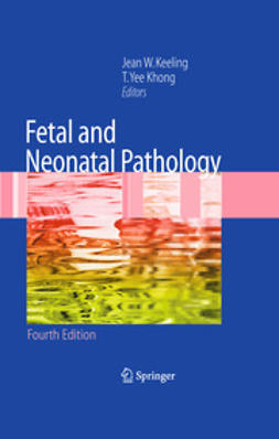 Keeling, Jean W. - Fetal and Neonatal Pathology, ebook