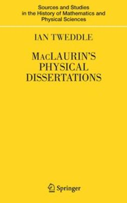 Tweddle, Ian - MacLaurin's Physical Dissertations, ebook