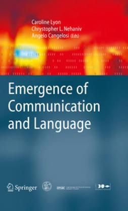 Lyon, Caroline - Emergence of Communication and Language, e-kirja
