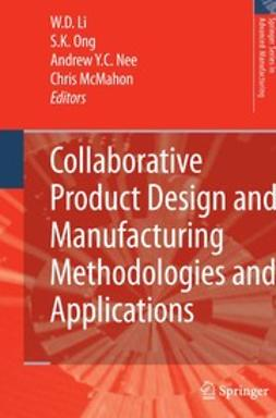 Li, W. D. - Collaborative Product Design and Manufacturing Methodologies and Applications, e-kirja
