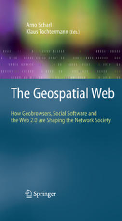 Scharl, Arno - The Geospatial Web, e-bok