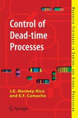 Camacho, E. F. - Control of Dead-time Processes, ebook