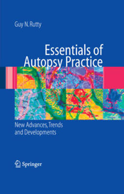 Rutty, Guy N. - Essentials of Autopsy Practice, e-bok