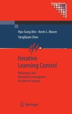 Ahn, Hyo-Sung - Iterative Learning Control, ebook