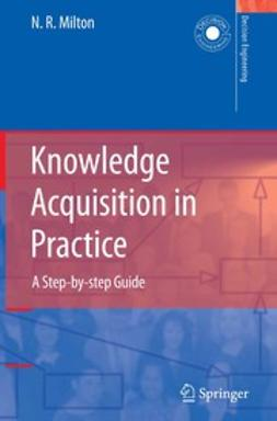 Milton, N. R. - Knowledge Acquisition in Practice, ebook