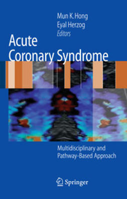 Hong, Mun K. - Acute Coronary Syndrome, e-bok