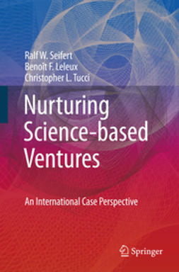 Leleux, Benoît F. - Nurturing Science-based Ventures, ebook