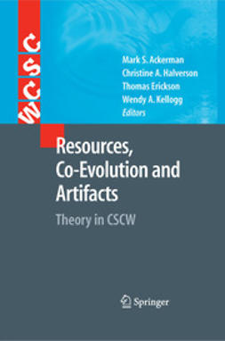 Ackerman, Mark S. - Resources, Co-Evolution and Artifacts, ebook