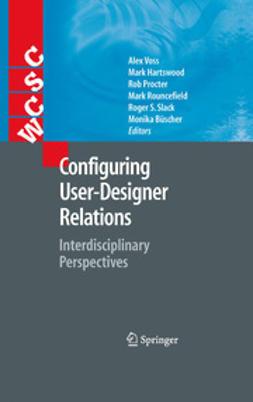 Büscher, Monika - Configuring User-Designer Relations, e-kirja