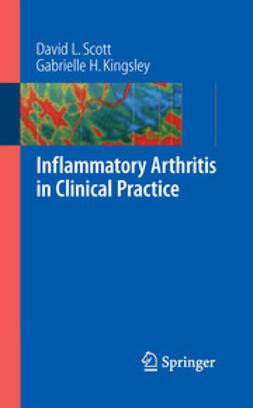 Kingsley, Gabrielle H. - Inflammatory Arthritis in Clinical Practice, ebook