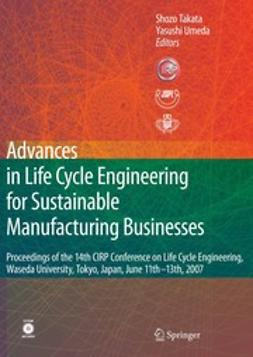 Takata, Shozo - Advances in Life Cycle Engineering for Sustainable Manufacturing Businesses, ebook