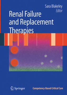 Blakeley, Sara - Renal Failure and Replacement Therapies, ebook