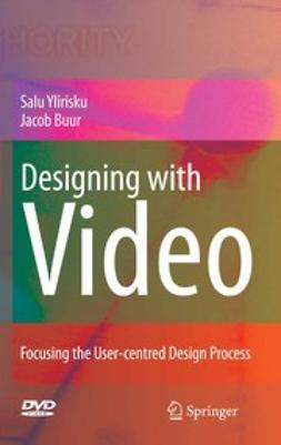 Buur, Jacob - Designing with video, ebook