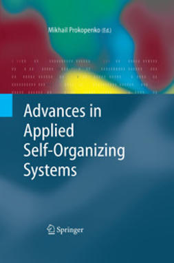 Prokopenko, Mikhail - Advances in Applied Self-organizing Systems, e-bok
