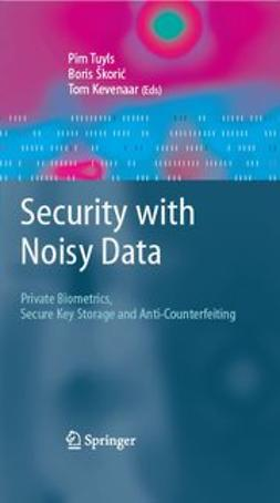 Kevenaar, Tom - Security with Noisy Data, ebook