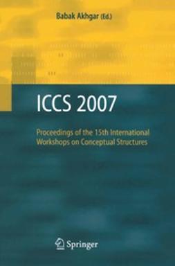 Akhgar, Babak - ICCS 2007, ebook