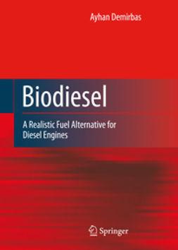 Demirbas, Ayhan - Biodiesel, ebook