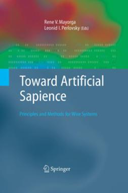 Mayorga, Rene V. - Toward Artificial Sapience, ebook