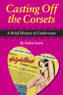 Lewis, Dulcie - Casting off the Corsets, ebook