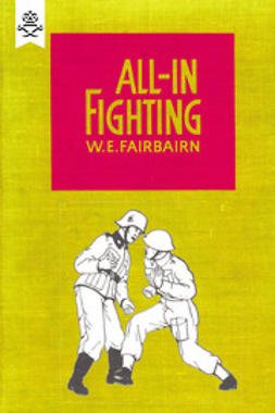 Fairbairn, W. E. - All-in Fighting, ebook