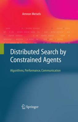 Meisels, Amnon - Distributed Search by Constrained Agents, ebook