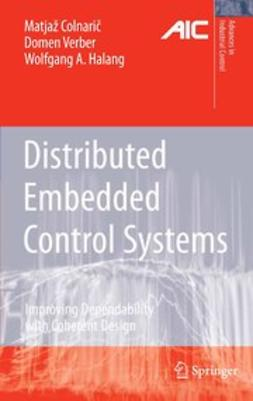 Colnarič, Matjaž - Distributed Embedded Control Systems, ebook