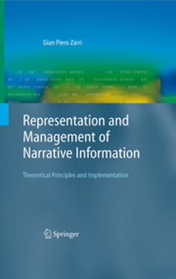 Zarri, Gian Piero - Representation and Management of Narrative Information, e-bok