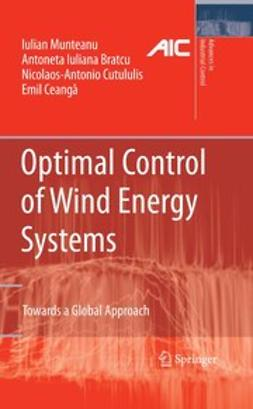 Bratcu, Antoneta Iuliana - Optimal Control of Wind Energy Systems, e-kirja