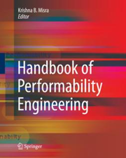 Misra, Krishna B. - Handbook of Performability Engineering, ebook
