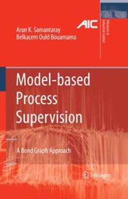 Bouamama, Belkacem Ould - Model-based Process Supervision, ebook