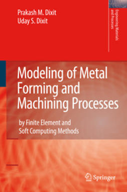Dixit, Prakash M. - Modeling of Metal Forming and Machining Processes, ebook
