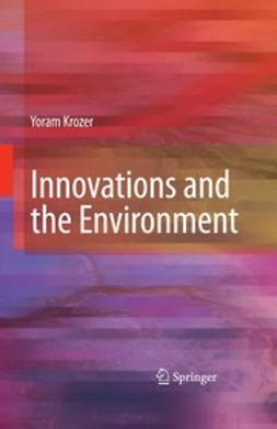 Krozer, Yoram - Innovations and the Environment, ebook
