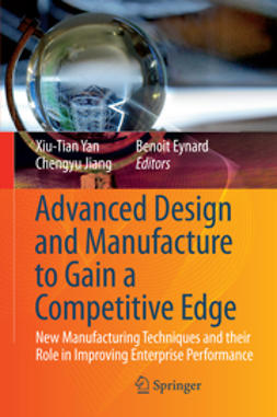 Yan, Xiu-Tian - Advanced Design and Manufacture to Gain a Competitive Edge, e-bok