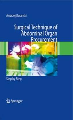 Baranski, Andrzej - Surgical Technique of the Abdominal Organ Procurement, e-bok