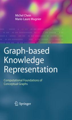 Chein, Michel - Graph-based Knowledge Representation, ebook