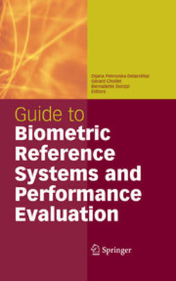 Dorizzi, Bernadette - Guide to Biometric Reference Systems and Performance Evaluation, ebook