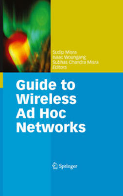 Misra, Subhas Chandra - Guide to Wireless Ad Hoc Networks, e-bok