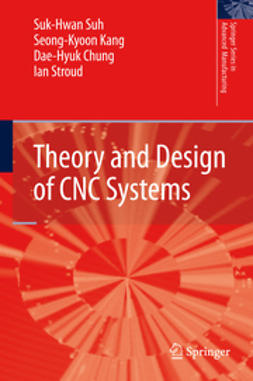 Chung, Dae-Hyuk - Theory and Design of CNC Systems, ebook